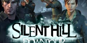 Games Like Silent Hill: Downpour